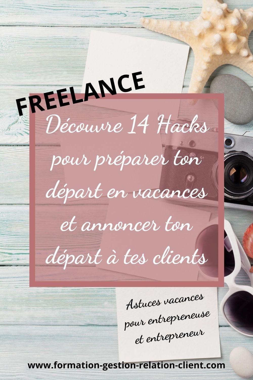 Je suis freelance, est-ce que je peux prendre des vacances ?