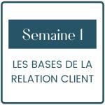 Commençons la formation en posant les bases de la relation client
