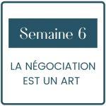 Le module 6 t'accompagne lors de la négociation avec tes clients.
